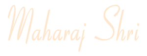 maharaj shri (1)