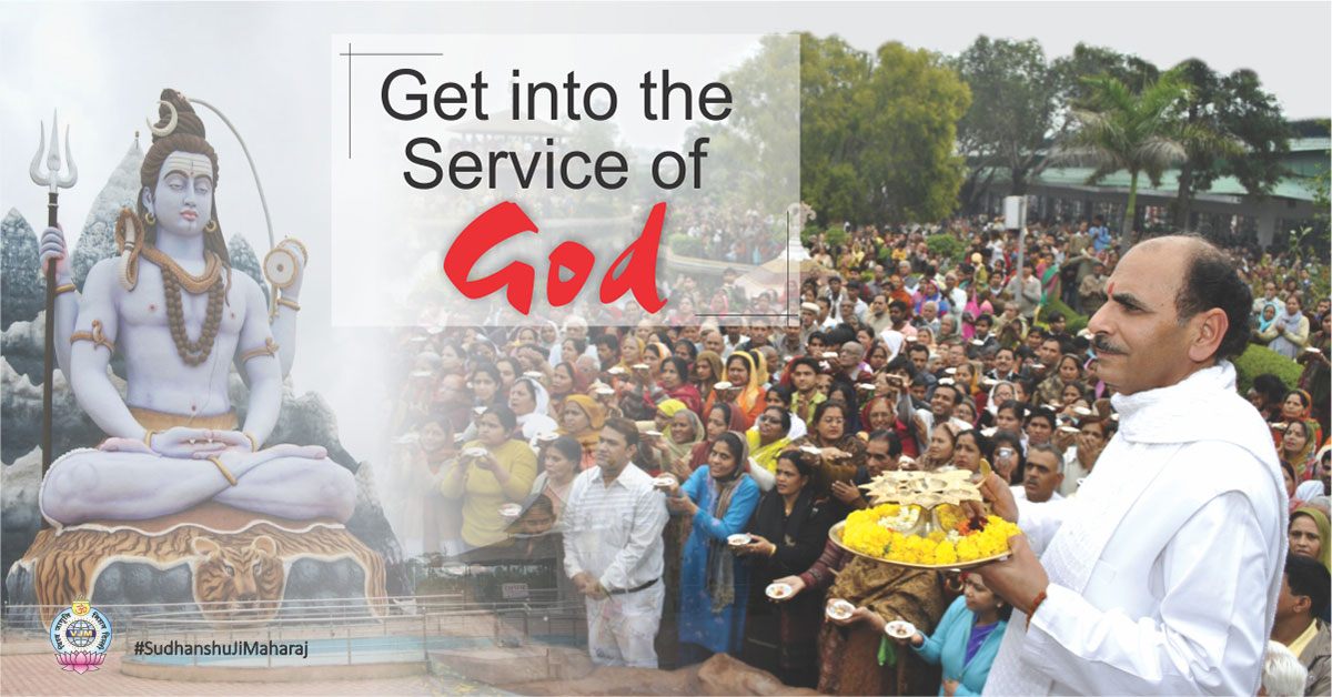Get into the Service of God | Sudhanshu Ji Maharaj